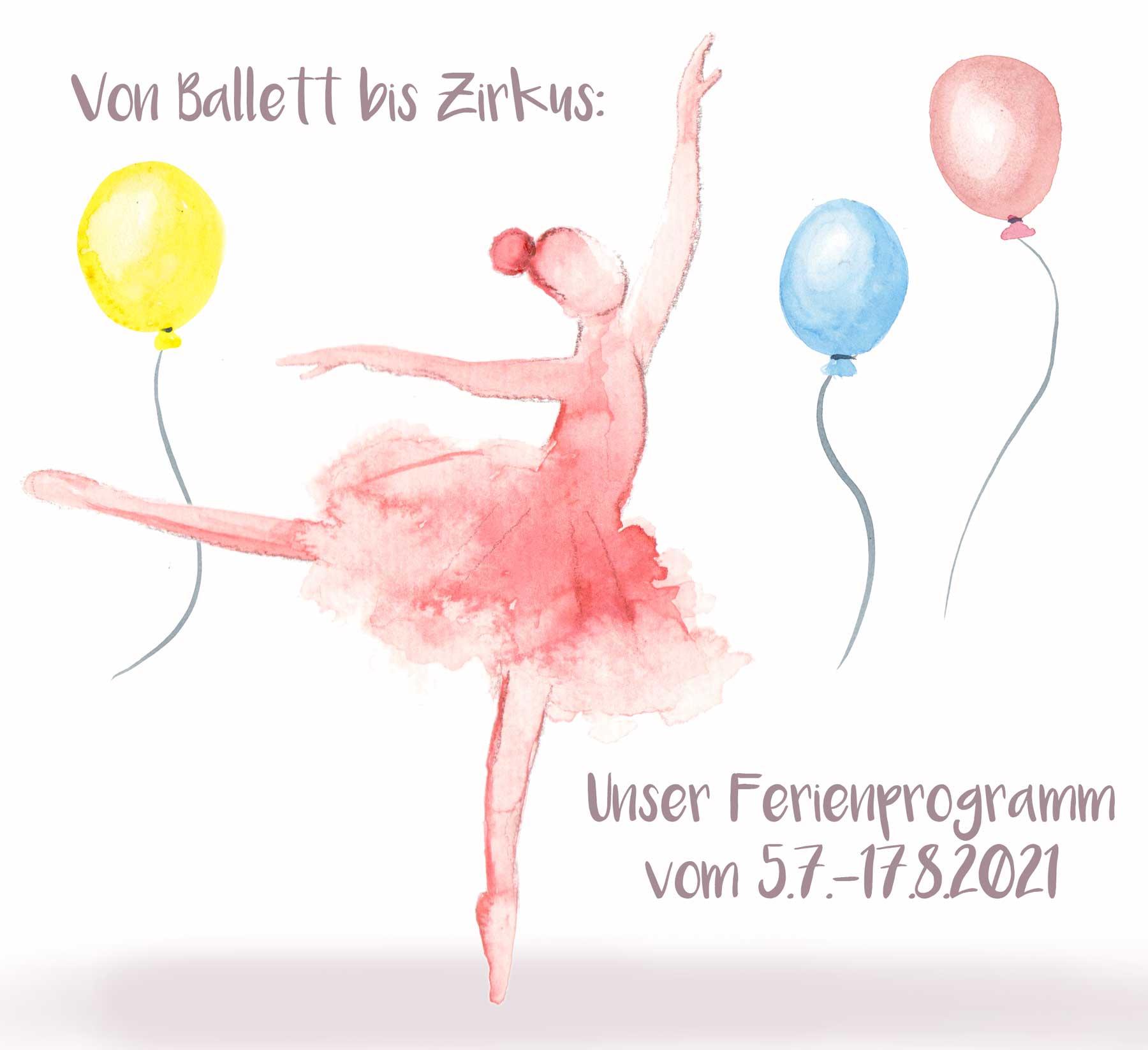 Von Ballett bis Zirkus - unser Sommerferienprogramm